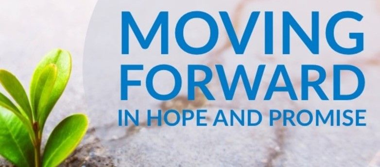 Moving Forward in Hope & Promise